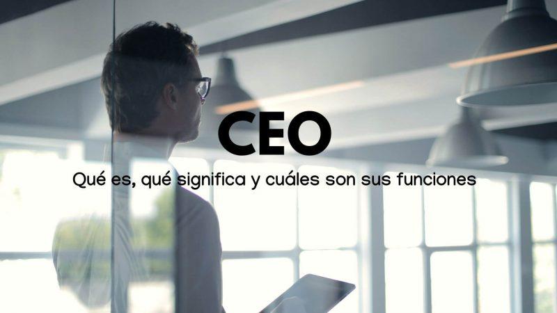 Qué es un CEO en una empresa